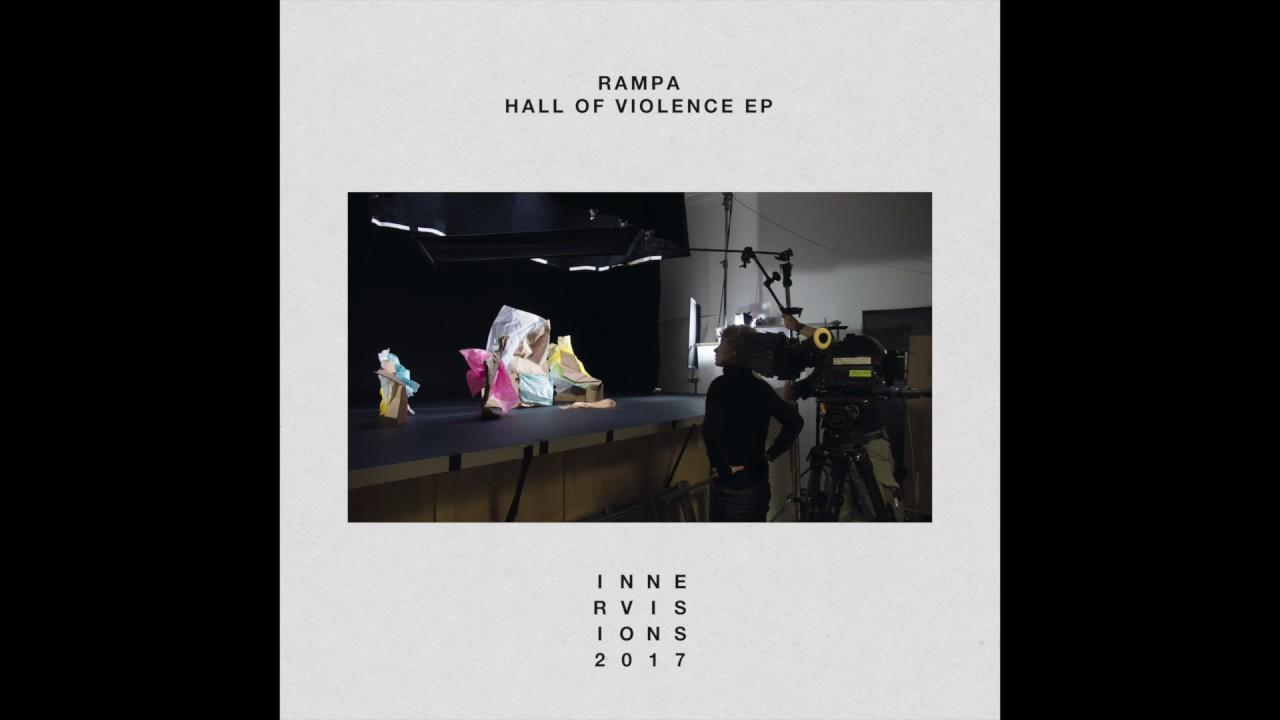 Rampa - Hall Of Violence