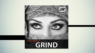 JOEY SMITH - GRIND [Steinberg Records]
