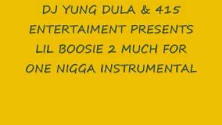 Lil Boosie- 2 much for a 1 nigga instrumental