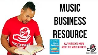 Music Business Resource: All You Need To Know About The Music Business