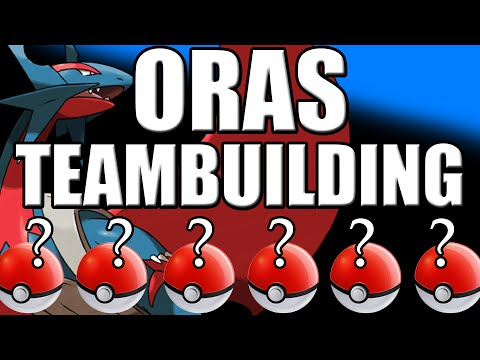 Pokemon Oras Team Building Guide