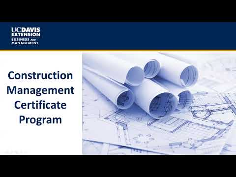 UC Davis Extension Construction Management Information Session - September 13, 2017