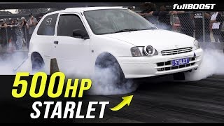 Chasing 9s in a 500hp Starlet