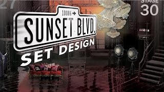 The World of Sunset Boulevard - Chapter 2: Set Design | Sunset Boulevard