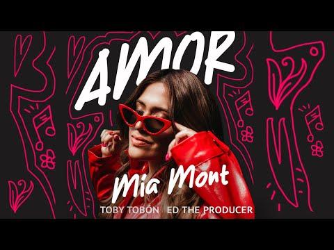 Смотреть клип Mia Mont, Ed The Producer, Toby Tobón - Amor
