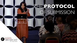The Protocol of Submission | Dr. Cindy Trimm | The 8 Stages of Spiritual Maturation