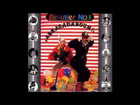 Bérurier Noir  Abracadaboum  Full Album  1987