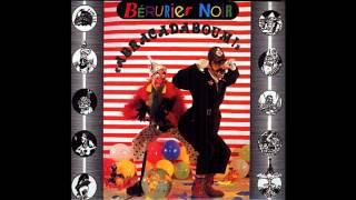 Bérurier Noir - Abracadaboum - Full Album - [1987]