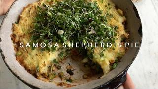 VEGAN Samosa Shepherds Pie