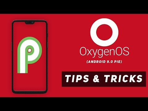 Oneplus 6 Android 9.0 Pie Oxygen OS Tips & Tricks   Oneplus 6 Android Pie Features