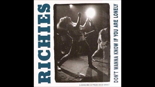 Richies - 01. Don't Wanna Know If You Are Lonely  (Don't Wanna Know If You Are Lonely)
