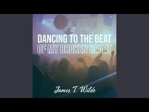 Dancing to the Beat (Of My Broken Heart)
