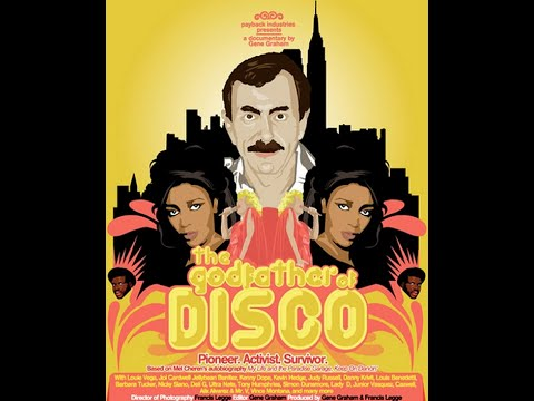 """""""The Godfather of Disco"""" a story of Mel Cheren (documentary)  2015"""