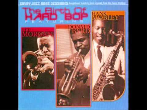 Lee Morgan, Donald Byrd, Hank Mobley (Usa, 1956)  - I married an angel