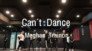 Meghan Trainor-Can't Dance Choreography by WonHye Kim Video