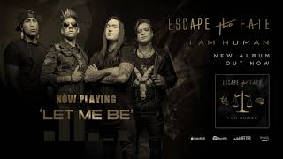 Watch Escape The Fate Let Me Be video