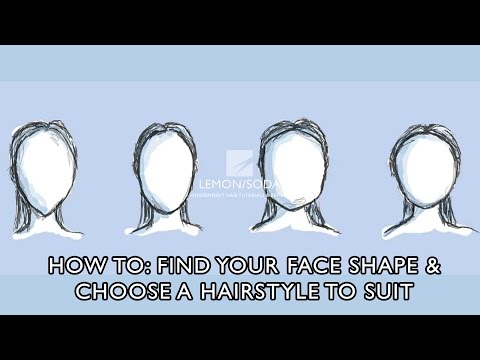 How to find your face shape and choose a hair style to suit