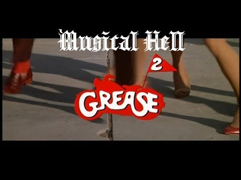 Grease 2: Musical Hell Review #18