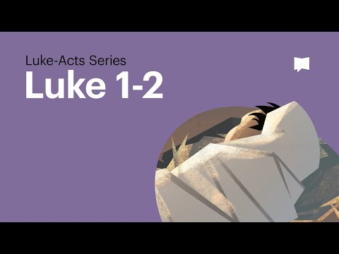 The Birth of Jesus - Gospel of Luke Ch 1-2