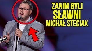 Zanim byli sławni | Michał Steciak