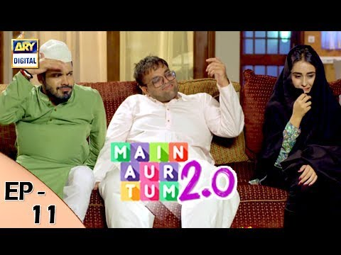 Mein Aur Tum 2. 0 - Episode 11 - 11th November 2017 - ARY Digital Drama