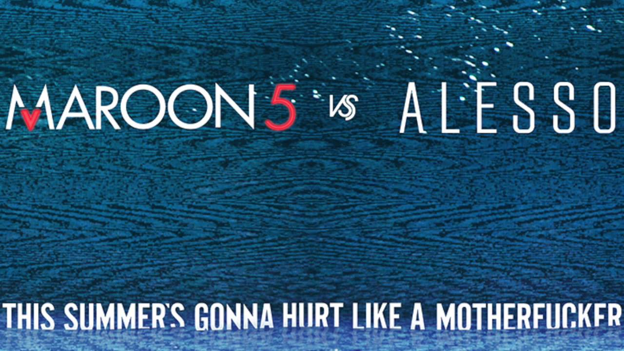 "Maroon 5 vs. Alesso- ""This Summer"" (Explicit)"