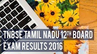 TNBSE Tamil Nadu HSC +2 class 12th board exam results 2016 declared