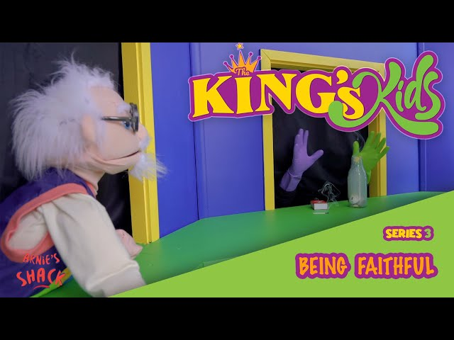 Being Faithful – The King's Kids S03E03