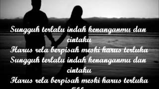 Terlalu Indah-Setia Band (Lirik)