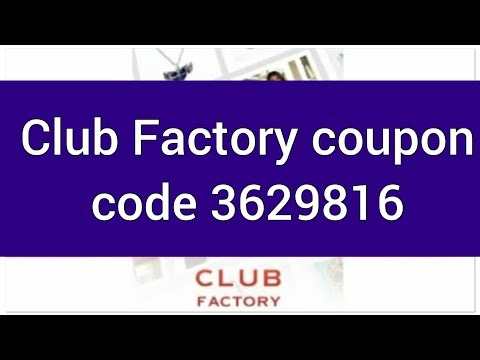 e6a23ffcfa0c Club Factory coupon code and How to apply coupon code -3629816 to get  650off - YouTube