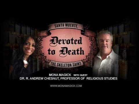 Santa Muerte: Devoted to Death, the Skeleton Saint