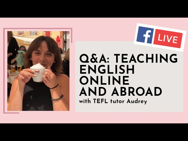 i-to-i WEBINAR   Episode 14: Teaching English Online and Abroad Q&A with Audrey