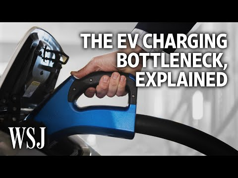 How the EV Industry Is Trying to Fix Its Charging Bottleneck   WSJ