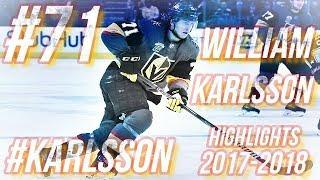 WILLIAM KARLSSON HIGHLIGHTS 17-18 [HD]