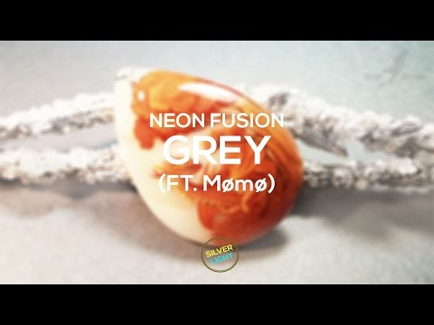 Neon Fusion - Grey (Feat.  Mømø)
