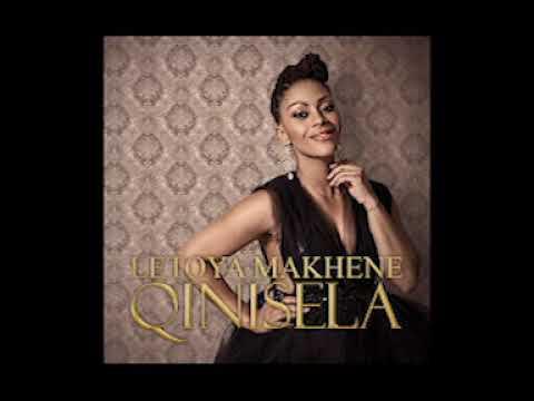 Letoya Makhene - Qinisela