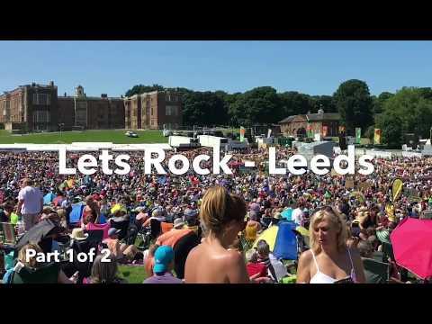 Lets Rock - Leeds - Part 1 of 2