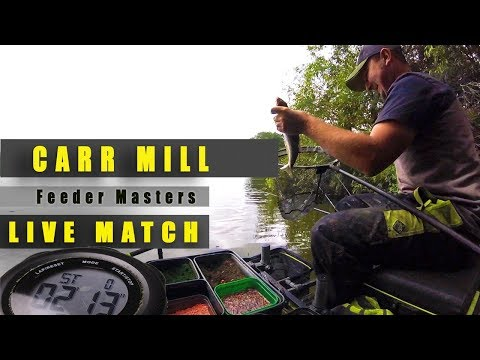 £12,000 'LIVE MATCH' CARR MILL DAM - FEEDER MASTERS QUALIFIER