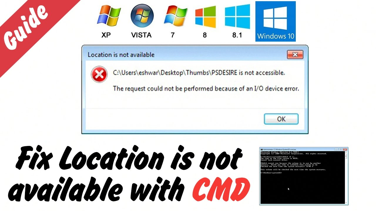 Fix Location is not available - I/O device error in Windows xp, 7, 8 and 10  SOLVED