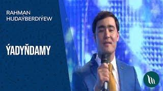 Rahman Hudaýberdiýew - Ýadyňdamy Resimi