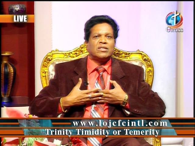 Trinity Timidity Temerity
