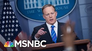 Sean Spicer's First 100 Days As Press Secretary Have Been Tense | MSNBC