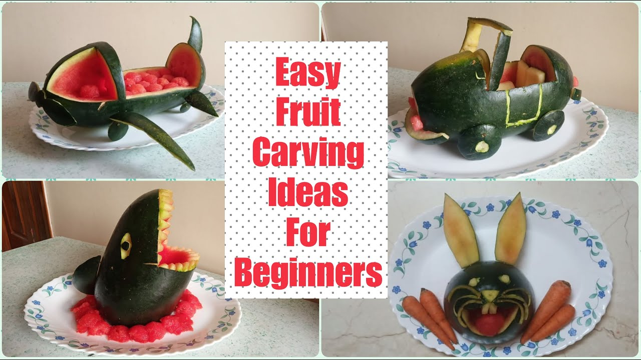 Fruit Carving Ideas For Beginners With Normal Knife | Easy ...