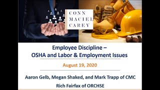 OSHA and Labor & Employment Law Issues Associated with Employee Discipline