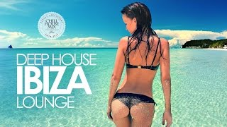 Deep House ✭ Ibiza Lounge Mix #2
