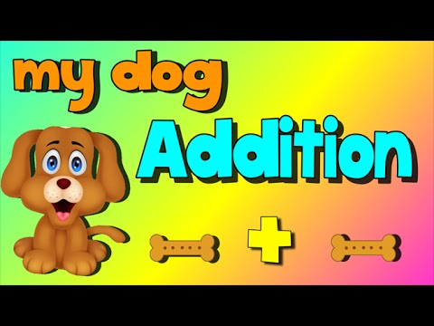 Addition Song My Dog Addition