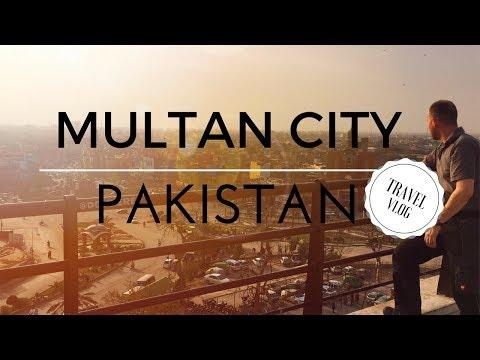 Multan City, Pakistan Travel Vlog - DGisHERE