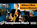 When a Man Loves a Woman - Saxophone Music & Backing Track Download