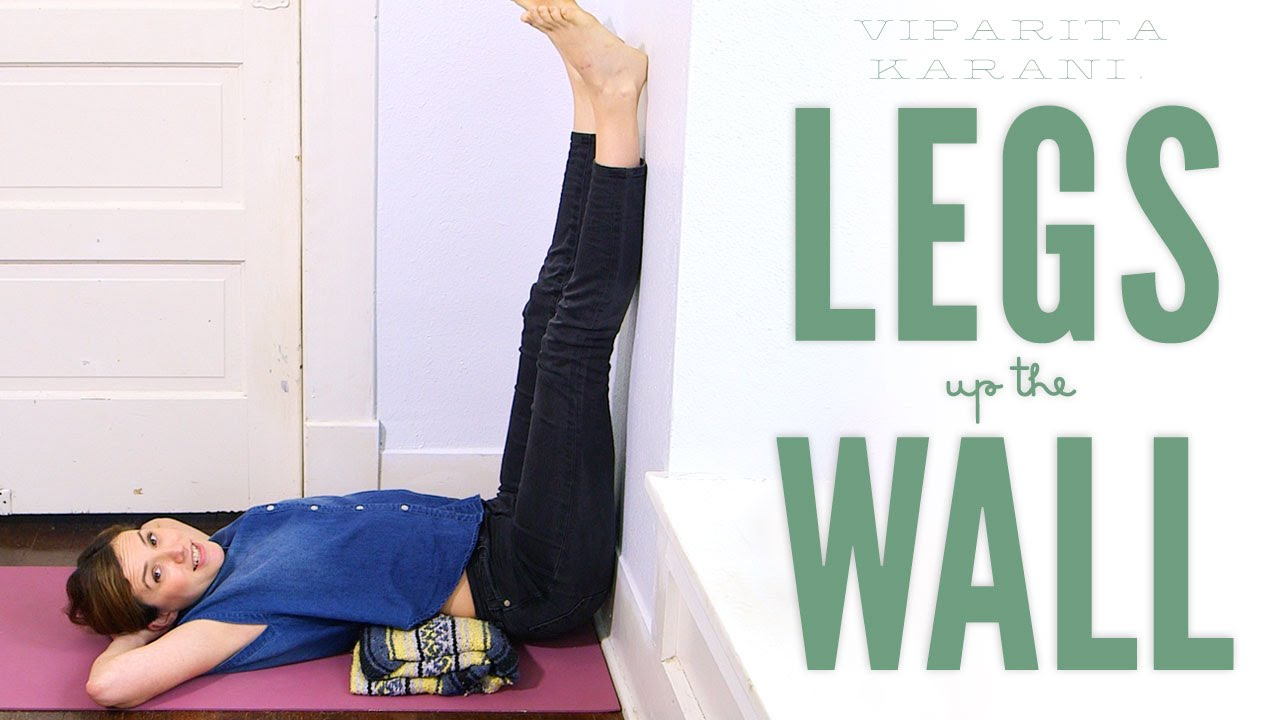 Legs Up The Wall - Foundations of Yoga - YouTube
