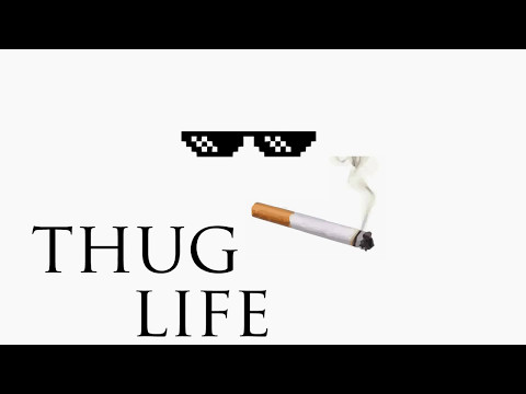Thug Life Sound Effect